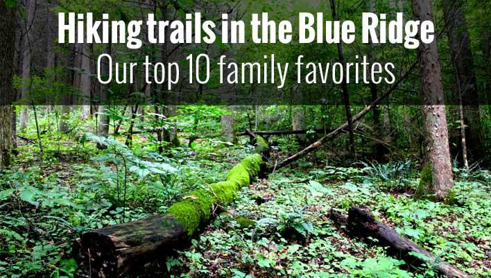 Family Hiking Trails Hiking Trails Blue Ridge